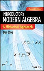 Introductory Modern Algebra: A Historical Approach